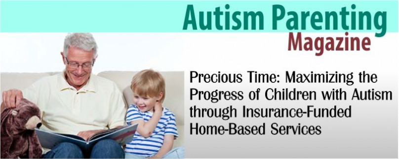 Precious Time: Maximizing the Progress of Children with Autism through Insurance-Funded Home-Based Services