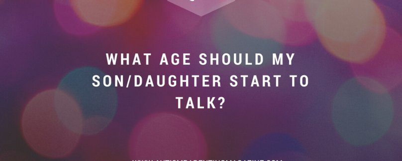 What Age Should My Son/Daughter Start to Talk?