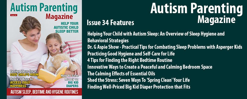 Issue 34 – Autism Sleep, Bedtime and Hygiene Routines