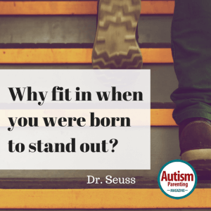 autism quote fit in stand out dr. seuss