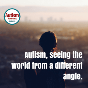 autism quote seeing world different angle
