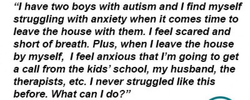 Help: I'm a Mom with an Autistic Child and am Afraid to Go Out