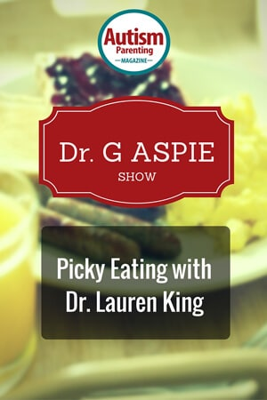 Picky Eating with Dr. Lauren King