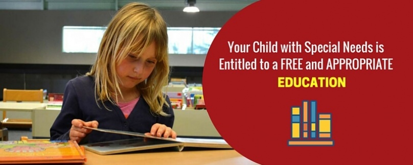 Your Child with Special Needs Is Entitled to a Free and Appropriate Education
