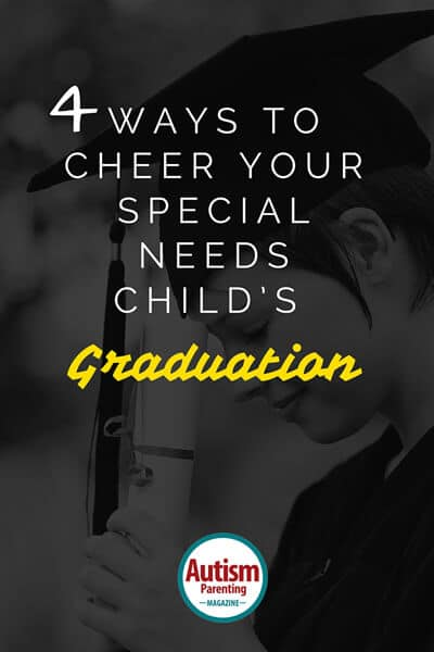 4 Ways to Cheer Your Special Needs Child's Graduation