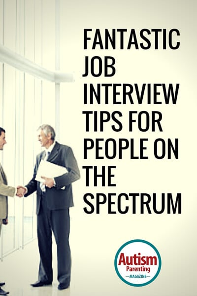 Fantastic job interview tips for people on the spectrum