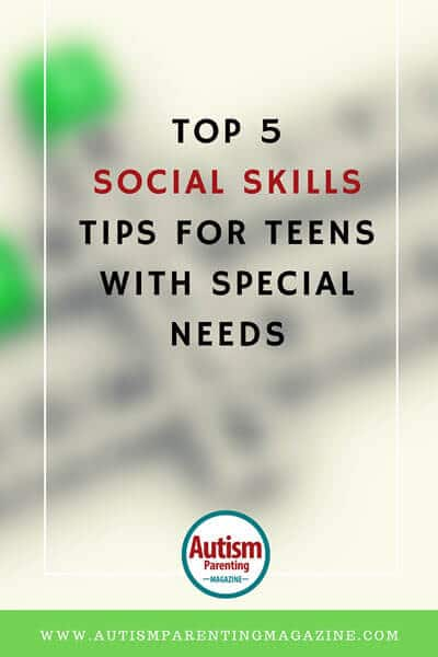 Top 5 Social Skills Tips for Teens with Special Needs