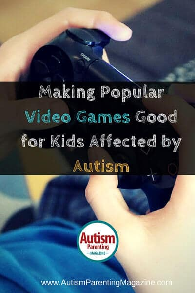 Making Popular Video Games Good for Kids Affected by Autism
