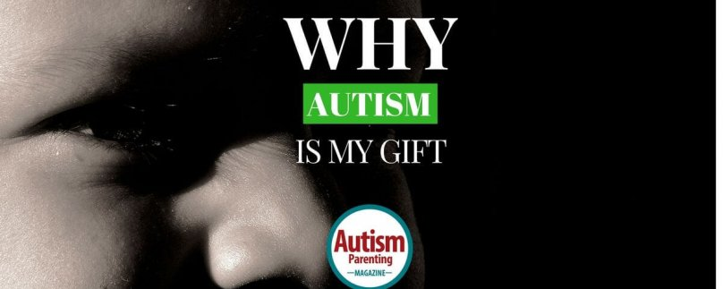 My Voice: Why Autism is My Gift