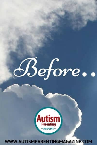 Before... https://www.autismparentingmagazine.com/before-autism-poetry