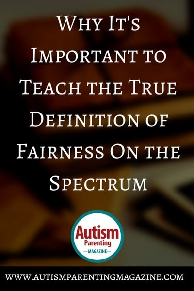 Why It's Important to Teach the True Definition of Fairness On the Spectrum https://www.autismparentingmagazine.com/teaching-fairness-equality