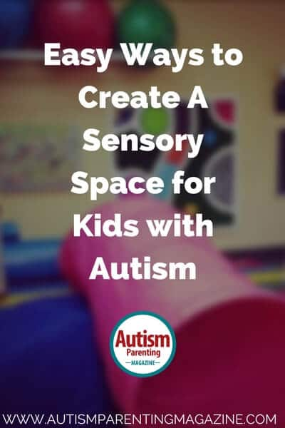 Easy Ways to Create A Sensory Space for Kids with Autism http://www.autismparentingmagazine.com/creating-sensory…ace-for-asd-kids/