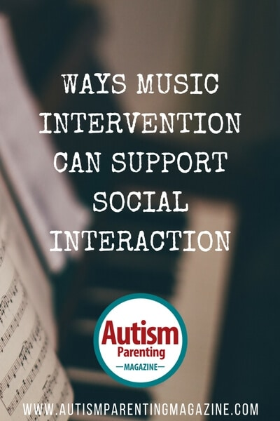 Ways Music Intervention Can Support Social Interaction https://www.autismparentingmagazine.com/music-intervention-can-support-social-interaction