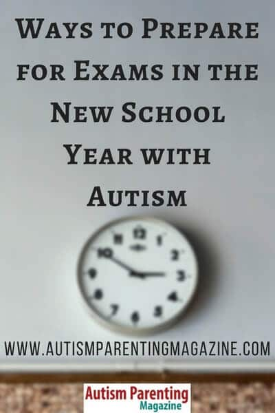 Ways to Prepare for Exams in the New School Year with Autism http://www.autismparentingmagazine.com/prepare-exams-new-school-year-autism