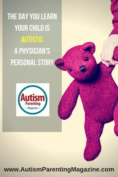 The Day When You Learn Your Child is Autistic - A Physician Reveals http://www.autismparentingmagazine.com/when-you-learn-your-child-is-autistic
