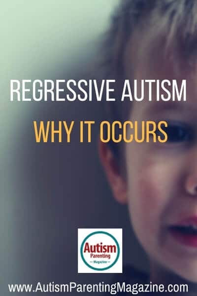 What is Regressive Autism? https://www.autismparentingmagazine.com/what-is-regressive-autism
