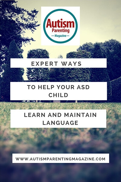 Expert Ways to Help Your ASD Child Learn and Maintain Language http://www.autismparentingmagazine.com/ways-to-help-asd-child-learn-maintain-language