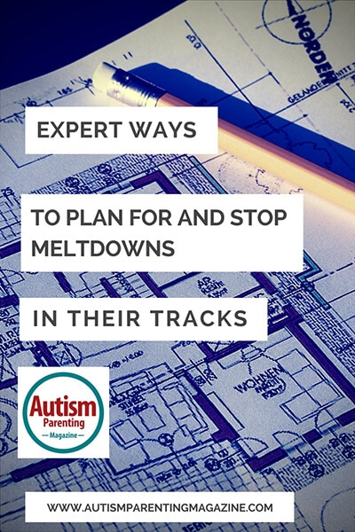 Expert Ways to Plan for and Stop Meltdowns in their Tracks http://www.autismparentingmagazine.com/expert-ways-to-stop-meltdowns/
