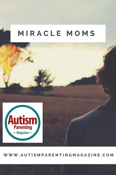 Miracle Moms http://www.autismparentingmagazine.com/miracle-moms/