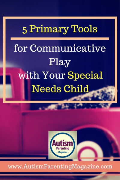 5 Primary Tools for Communicative Play with Your Special Needs Child http://www.autismparentingmagazine.com/communicative-play-with-special-needs-child