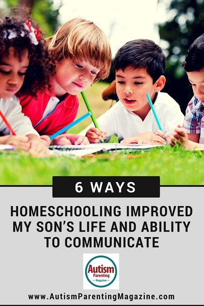 6 Ways Homeschooling Improved My Son's Life and Ability to Communicate http://www.autismparentingmagazine.com/6-ways-homeschooling-improved-my-sons-life-and-ability-to-communicate