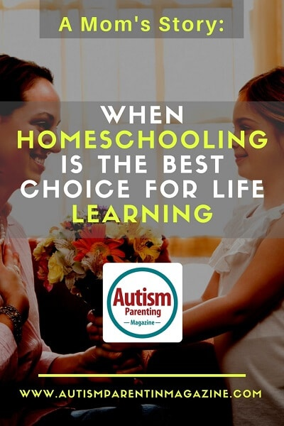 A Mom's Story: When Homeschooling is the Best Choice for Life Learning http://www.autismparentingmagazine.com/when-homeschooling-is-the-best-choice-for-life-learning