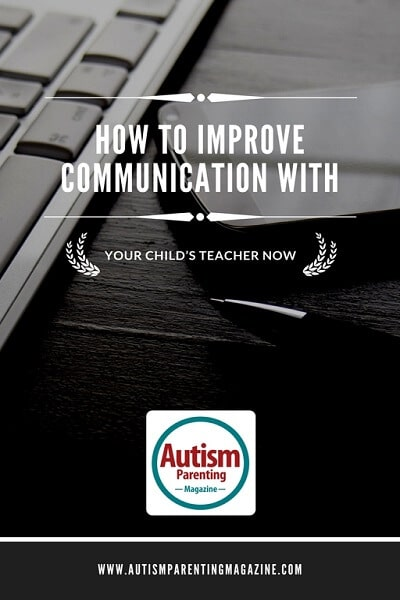 How to Improve Communication with Your Child's Teacher Now http://www.autismparentingmagazine.com/how-to-improve-communication-with-your-childs-teacher