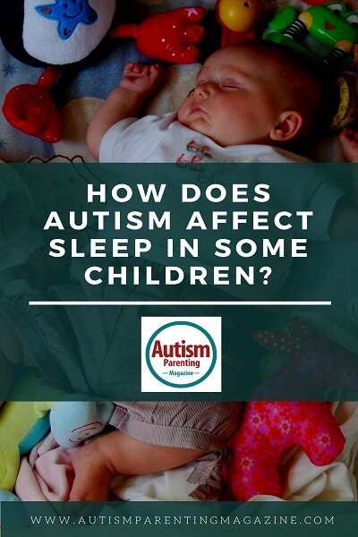 How Does Autism Affect Sleep In Some Children? http://www.autismparentingmagazine.com/autism-and-sleep/