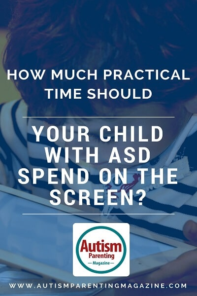 How Much Practical Time Should Your Child with ASD Spend on the Screen? http://www.autismparentingmagazine.com/practical-time-can-asd-spend-on-screen