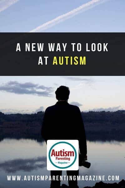 A New Way to Look at Autism http://www.autismparentingmagazine.com/new-way-to-look-at-autism/