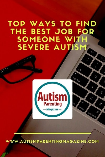 Maintaining Strength and Courage During the Holidays https://www.autismparentingmagazine.com/find-best-job-severe-autism