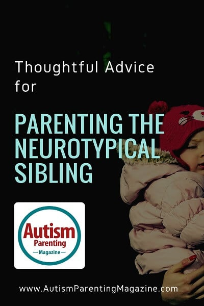 Thoughtful Advice for Parenting the Neurotypical Sibling http://www.autismparentingmagazine.com/neurotypical-sibling-parenting-advice-autism