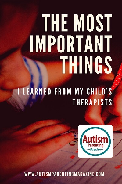 The Most Important Things I Learned From My Child's Therapists http://www.autismparentingmagazine.com/child-therapists-autism-lessons/