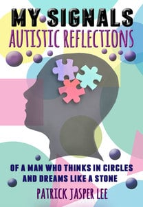 Autistic Reflections