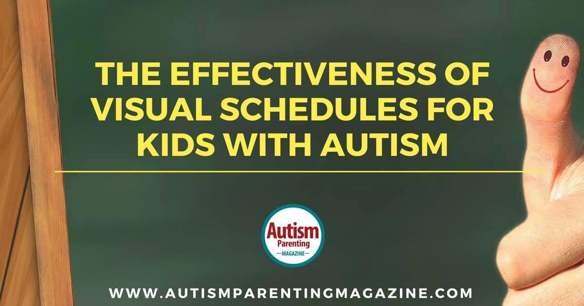 The Effectiveness of Visual Schedules for Children with Autism