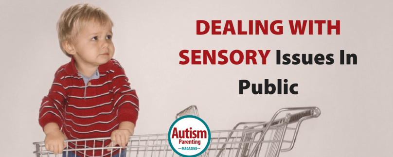 Dealing with Sensory Issues in Public