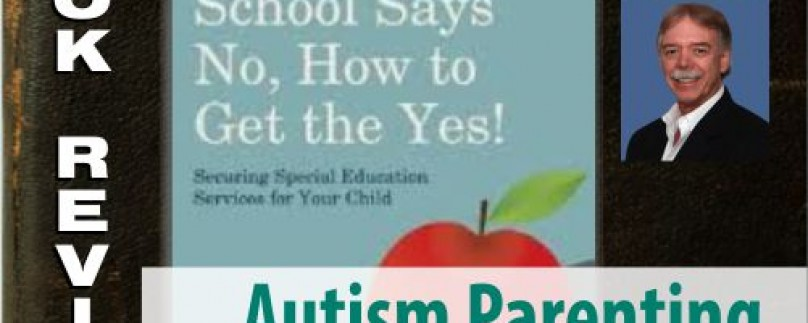 Book Review: When the School Says No…How to Get the Yes! By: Vaughn K. Lauer
