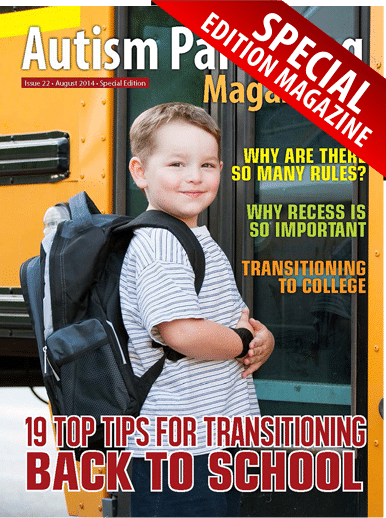 Autism Parenting Magazine Special Edition Issue 22