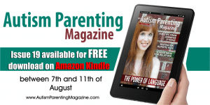 Autism Parenting Magazine Issue 19 Free on Amazon Kindle