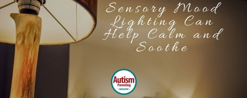 Sensory Mood Lighting Can Help Calm and Soothe