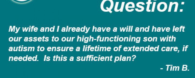 Is a Will a Sufficient Plan?
