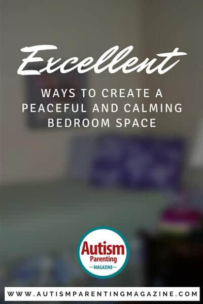 Excellent Ways to Create A Sensory Friendly Bedroom - https://www.autismparentingmagazine.com/excellent-ways-to-create-a-peaceful-and-calming-bedroom-space/