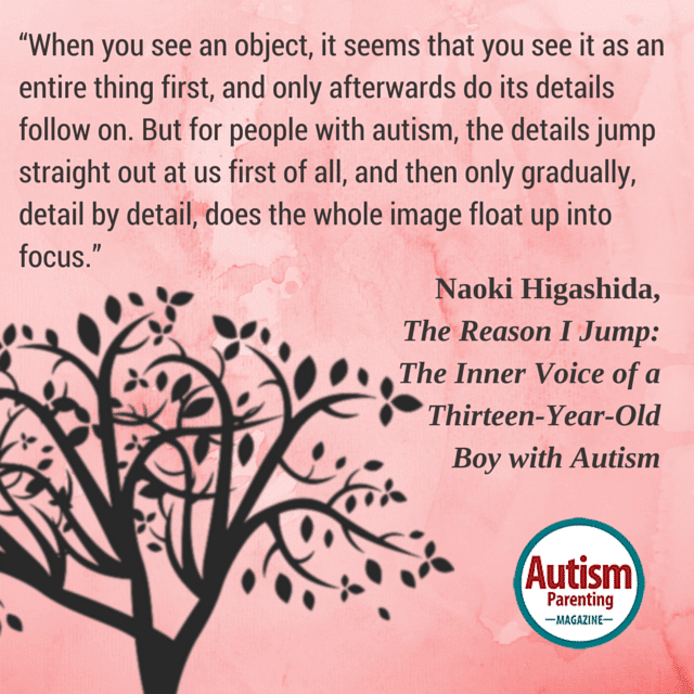 autism quote perception