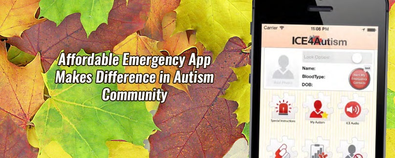 Affordable Emergency App Makes Difference in Autism Community