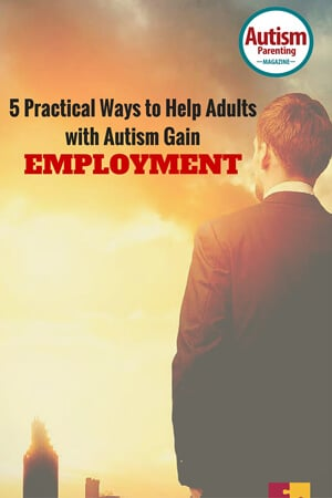 5-Practical-Ways-to-Help-Adults-with-Autism-Gain-Employment-(1)