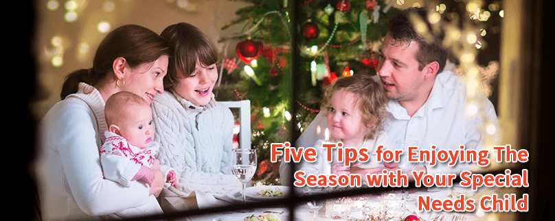 Five Tips For Enjoying the Season with Your Special Needs Child