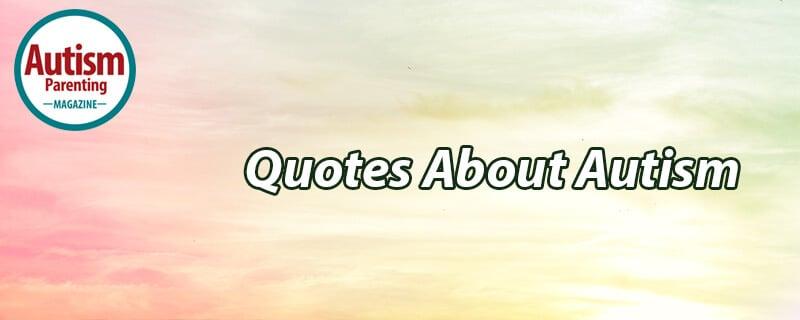 autism quotes 3