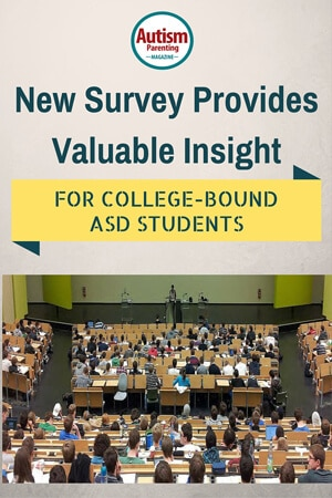 Survey Provides Insight for College Bound ASD Students