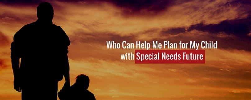 Who Can Help Secure My Special Needs Child's Future?