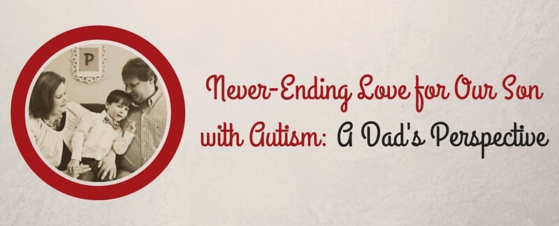 autism dad's never ending love for asd child